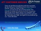 24/7 ATT Customer service toll-free number is 1-833-554-5444
