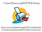 How To connect Canon Pixma mg2950 Wifi Setup